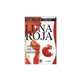 Luna Roja De Miranda Gray Energía Y Feminidad